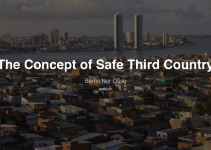 The Concept of Safe Third Country