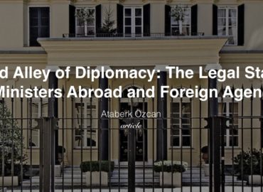 Blind Alley of Diplomacy: Legal Status of Foreign Agencies