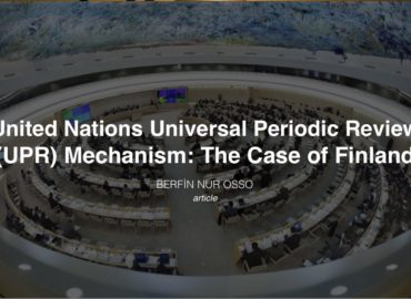 United Nations Universal Periodic Review (UPR) Mechanism: The Case of Finland